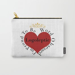 Proud to be Word Obsessed Carry-All Pouch