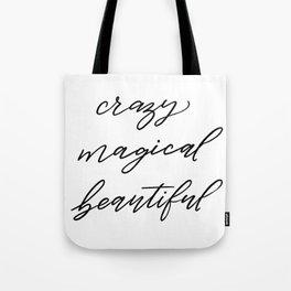 Crazy Magical Beautiful Tote Bag