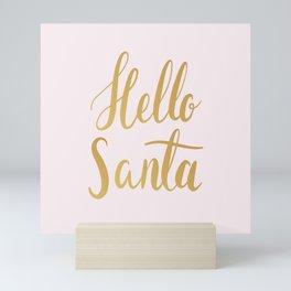 Hello Santa Mini Art Print