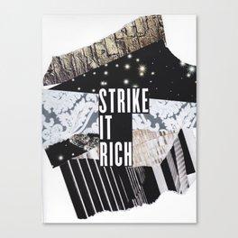 Strike it Rich Canvas Print