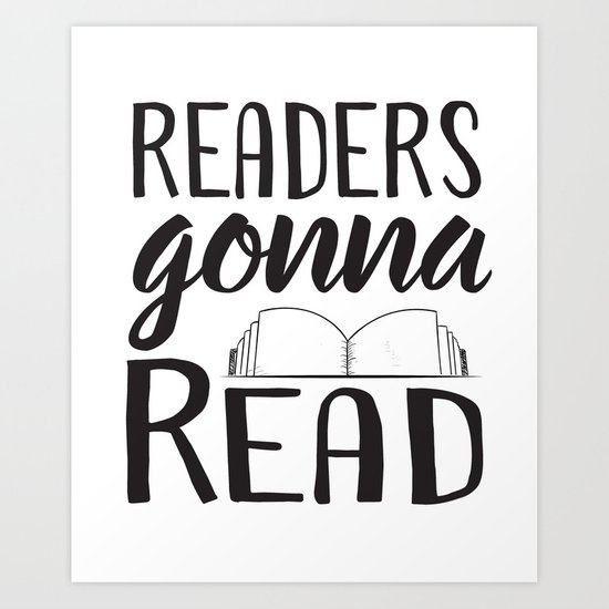 Readers Gonna Read Art Print by Evie Seo