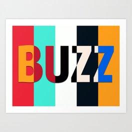 Buzz Art Print