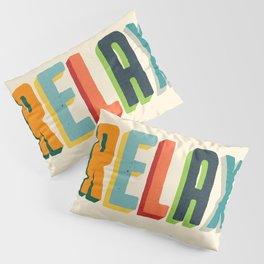 Relax Pillow Sham