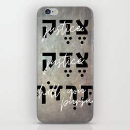 Justice You Shall Pursue - Hebrew Bible Verse iPhone Skin