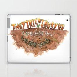 We are seeds Laptop & iPad Skin