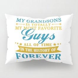 Grandsons Forever Pillow Sham