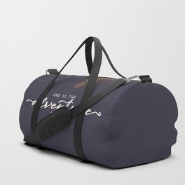 And So the Adventure Begins II Duffle Bag