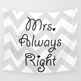Mrs. Always Right Wall Tapestry
