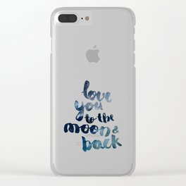"ROYAL BLUE ""LOVE YOU TO THE MOON AND BACK"" QUOTE Clear iPhone Case"
