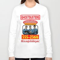 ghostbusters Long Sleeve T-shirts featuring Ghostbusters Advertisement by Silvio Ledbetter