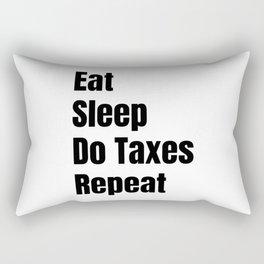 Eat Sleep Do taxes Repeat Rectangular Pillow