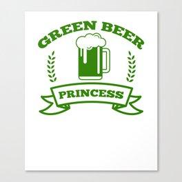Green Beer Princess St Patricks Day Irish Drinking Canvas Print