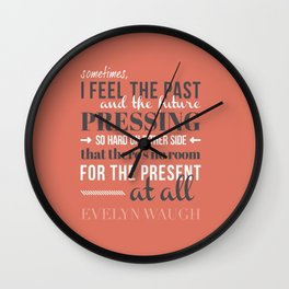 Evelyn Waugh - Past, Present, Future Wall Clock