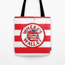 Where;s Wall-e? Tote Bag