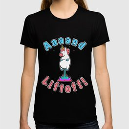 And Liftoff! T-shirt