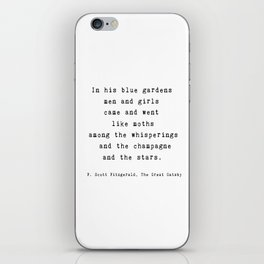 "The Great Gatsby Quote by F. Scott Fitzgerald - ""In his blue gardens..."" iPhone Skin"