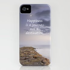 HAPPINESS IS A JOURNEY  NOT A DESTINATION Slim Case iPhone (4, 4s)
