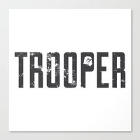 starwars Canvas Prints featuring StarWars Trooper  by Burnish and Press