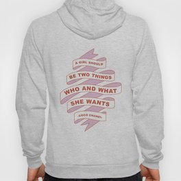 A girl should be who she wants Hoody