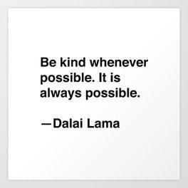 Dalai Lama on Kindness Art Print