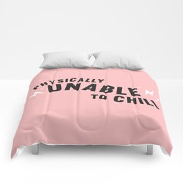physically unable to chill (pink) Comforters