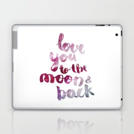 """SCARLET ROSE """"LOVE YOU TO THE MOON AND BACK"""" QUOTE Laptop & iPad Skin"""