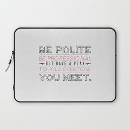 Be Professional Laptop Sleeve