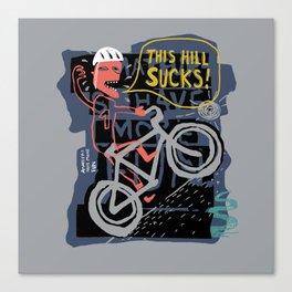 this hill sucks Canvas Print