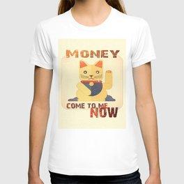 Maneki Neko - Money come to me now T-shirt