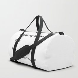 Breathing dreams like air - F. Scott Fitzgerald quote Duffle Bag