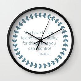 Chloe Decker Quote Wall Clock