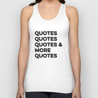 quotes Tank Tops featuring Quotes & More Quotes by Prince Arora