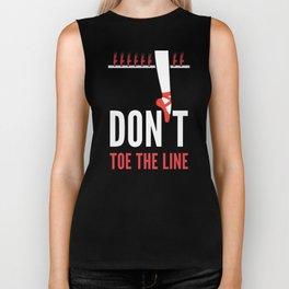 Don't Toe the Line Biker Tank
