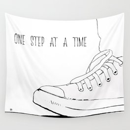 one step at a time Wall Tapestry