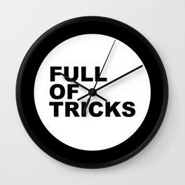 Full of tricks Wall Clock