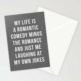 Romantic Comedy Funny Quote Stationery Cards
