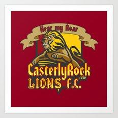 CasterlyRock Lions F.C. Art Print