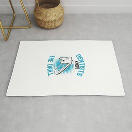 Dentists know the drill export 01 Rug