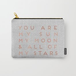 You Are My Sun Carry-All Pouch