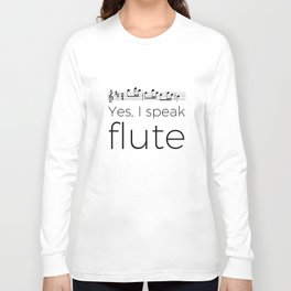 I speak flute Long Sleeve T-shirt