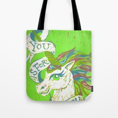 You is for Unicorn Tote Bag