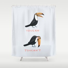 Toucan Toucan't Shower Curtain