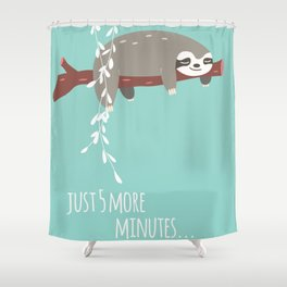 Sloth card - just 5 more minutes Shower Curtain
