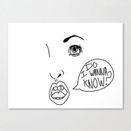 Do I Wanna Know? Canvas Print