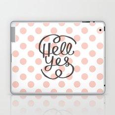 Hell Yes! (Peach) Laptop & iPad Skin