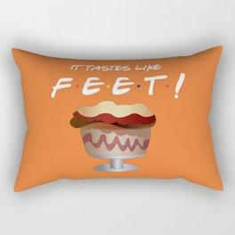 It tastes like feet! - Friends Rectangular Pillow