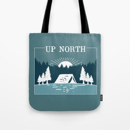 UP NORTH, camping Tote Bag