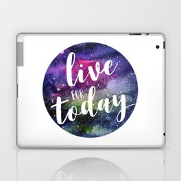 Live for Today Galaxy Typography Watercolor Quote Laptop & iPad Skin