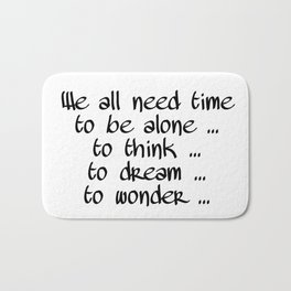 We all need time Bath Mat