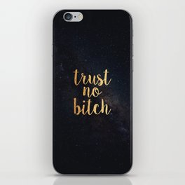 trust no bitch iPhone Skin